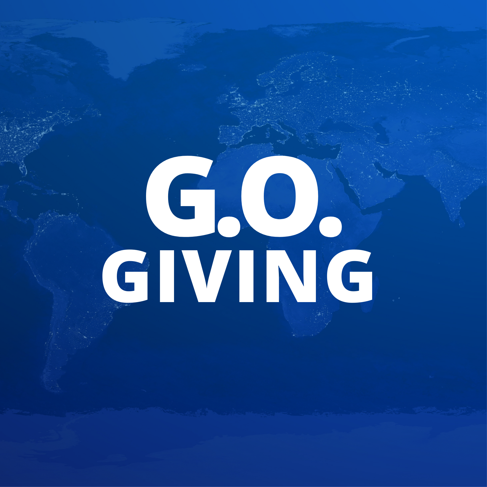 GLOBAL OUTREACH GIVING